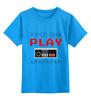 """Детская футболка классическая унисекс """"Игрок (Геймер)"""" - gamer, nintendo, геймер, player, play"""