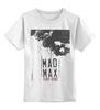 """Детская футболка классическая унисекс """"Mad Max / Безумный Макс"""" - череп, чб, mad max, безумный макс, kinoart"""