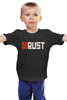 "Детская футболка классическая унисекс ""Rust. The computer game"" - zombie, rust, survival game"