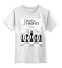 """Детская футболка классическая унисекс """"GAME OF THRONES - Игра престолов"""" - game of thrones, игры престолов"""