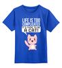 """Детская футболка классическая унисекс """"Life Cat"""" - cat, быть котом"""