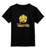 """Детская футболка классическая унисекс """"Fallout  Vault-Tec"""" - fallout, vault, волт-тек, выпадение радиоактивных, ядерная"""