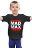 """Детская футболка классическая унисекс """"Безумный Макс (Mad Max)"""" - mad max, безумный макс, дорога ярости"""