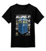 """Детская футболка классическая унисекс """"Allons-y!"""" - doctor who, доктор кто, тардис, allons-y, десятый доктор"""