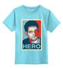 """Детская футболка классическая унисекс """"Герой (Эдвард Сноуден)"""" - obey, hero, edward snowden, эдвард сноуден"""
