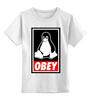 """Детская футболка классическая унисекс """"Linux (Obey)"""" - пингвин, obey, линукс, unix, повинуйся"""