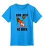 """Детская футболка классическая унисекс """"Bad Luck"""" - bad, luck, bad luck, неудача, невезение"""