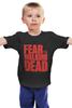 """Детская футболка """"Ходячие Мертвецы (The Walking Dead)"""" - страх, fear, ходячие мертвецы, the walking dead"""