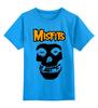 """Детская футболка классическая унисекс """"Misfits """" - punk rock, misfits, панк, anarchy, анархия"""