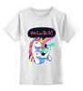 "Детская футболка классическая унисекс ""We Can Do It! (Unicorn)"" - unicorn, единорог, we can do it"