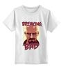"""Детская футболка классическая унисекс """"Breaking Bad   Во Все Тяжкие"""" - во все тяжкие, breaking bad"""