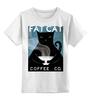 """Детская футболка классическая унисекс """"Fat Cat"""" - любовь, кот, кошка, кофе"""