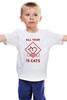 """Детская футболка классическая унисекс """"All your needs is cats"""" - коты"""