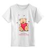 """Детская футболка классическая унисекс """"Happy Valentnine's Day"""" - сердце, bear, медведь, мишка"""