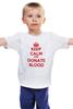 """Детская футболка классическая унисекс """"Keep Calm Art"""" - кровь, blood, keep calm, donate, донор"""
