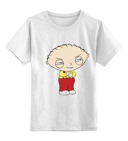 """Детская футболка классическая унисекс """"Stewie Griffin"""" - shirt, kid, stewie griffin, стьюи гриффин, хитрый ребёнок"""