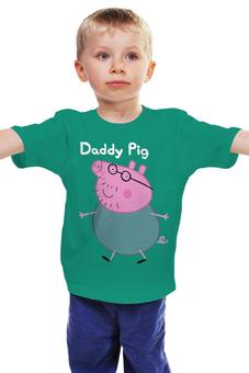"""Детская футболка классическая унисекс """" Daddy Pig's"""" - свинка пеппа, peppa pig"""