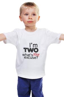 "Детская футболка классическая унисекс ""I'm two (1)"" - прикол, 2, два, two, двагода"