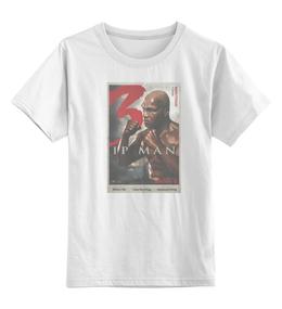 "Детская футболка классическая унисекс ""Ip Man 3 / Mike Tyson"" - майк тайсон, mike tyson, kinoart, ip man, ип ман"