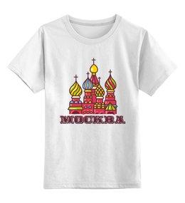 """Детская футболка классическая унисекс """"Москва"""" - люблюмоскву"""