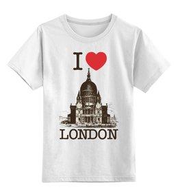 """Детская футболка классическая унисекс """"Я люблю Лондон"""" - лондон, англия, i love london, британия, я люблю"""