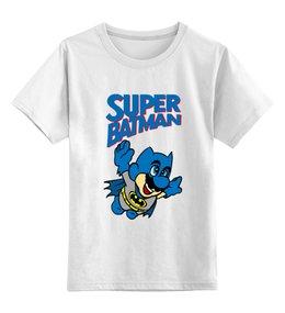 """Детская футболка классическая унисекс """"Super Batman"""" - batman, mario, бетмэн, марио, дс"""