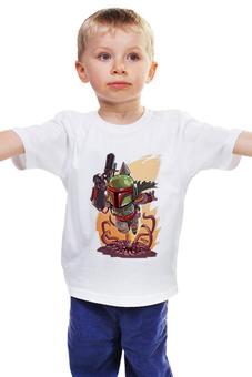 """Детская футболка """"Бобба Фет"""" - star wars, звездные войны, бобба фет"""