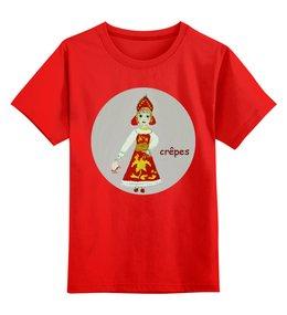 """Детская футболка классическая унисекс """"Масленица"""" - масленица, блины, гуляния"""