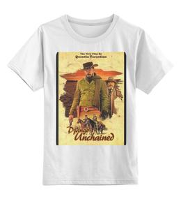 """Детская футболка классическая унисекс """"Django Unchained"""" - django, tarantino, джанго, квентин тарантино, kinoart"""