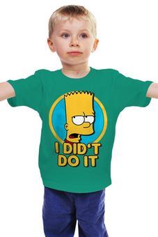 """Детская футболка классическая унисекс """"Барт Симпсон. Я этого не делал"""" - simpsons, прикольные, bart, барт симпсон, симпспоны"""