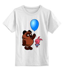 """Детская футболка классическая унисекс """"ВИННИ ПУХ с шариком и пятачок .любимые мульт герои"""" - винни пух, рисунок, шарик, пятачок, ммульт"""