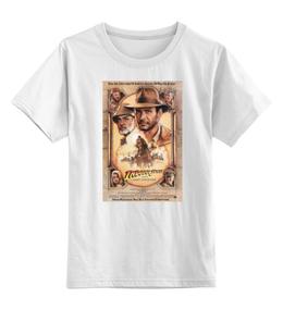 """Детская футболка классическая унисекс """"Indiana Jones / Индиана Джонс """" - спилберг, indiana jones, индиана джонс, kinoart, харрисон форд"""
