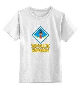 """Детская футболка классическая унисекс """"Space Drink"""" - космос, thespaceway, space drink"""
