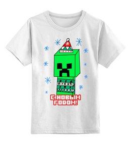 """Детская футболка классическая унисекс """"Крипер - с новым годом"""" - новый год, minecraft, майнкрафт, крипер, новый год 2019"""