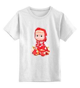 """Детская футболка классическая унисекс """"кукла-ДЕВОЧКА МАША ИЗ МУЛЬТА. СМЕШНАЯ ОЗОРНАЯ."""" - кукла, мульт, игрушка, маша"""