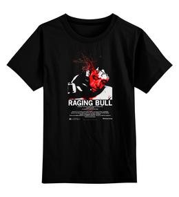 "Детская футболка классическая унисекс ""Raging Bull / Бешеный Бык"" - kinoart, де ниро, raging bull, бешенный бык"