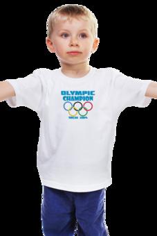 """Детская футболка классическая унисекс """"Olympic Champion"""" - olympic games, sochi 2014, сочи 2014, олимпийские игры"""