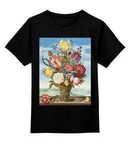 """Детская футболка классическая унисекс """"Букет цветов на полке (Амброзиус Босхарт)"""" - цветы, картина, живопись, натюрморт, босхарт"""