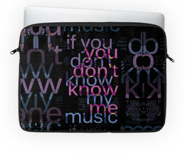 "Чехол для ноутбука 14'' ""You Don't Know Me"" - надпись, слова, буквы, шрифт, контраст"