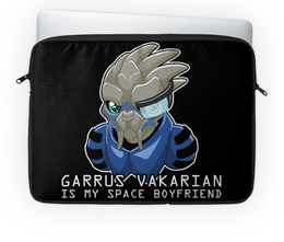 "Чехол для ноутбука 14'' ""Garrus Vakarian is my space boyfriend"" - арт, space, mass effect, гаррус, garrus vakarian"