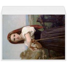 """Конверт большой С4 """"Юная пастушка (картина Вильяма Бугро)"""" - картина, академизм, живопись, бугро, крестьянка"""