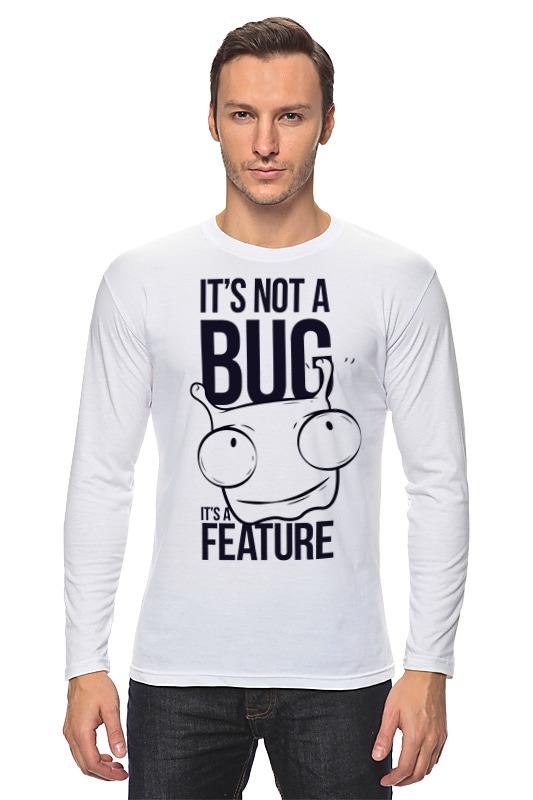 Лонгслив Printio It's not a bug лонгслив printio i m not 45