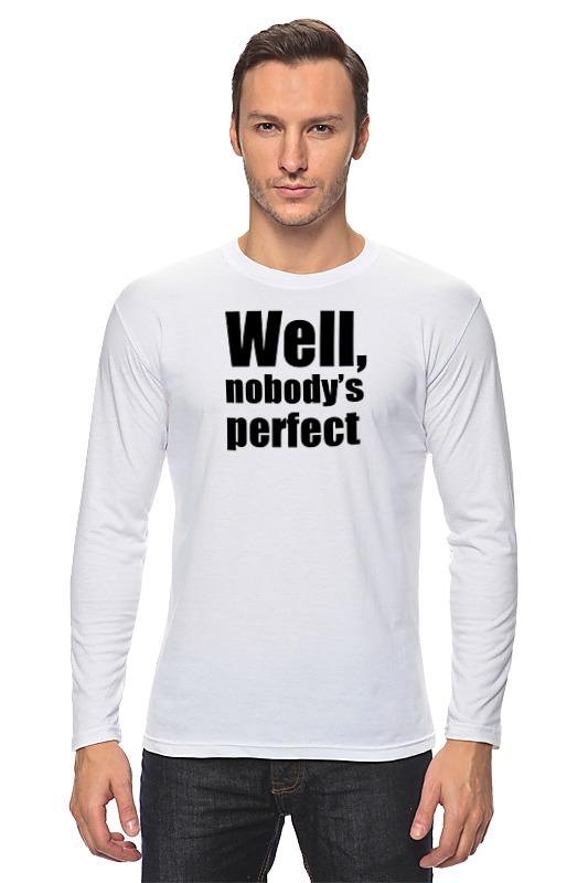 Лонгслив Printio Well, nobody's perfec детская футболка классическая унисекс printio well nobody's perfec