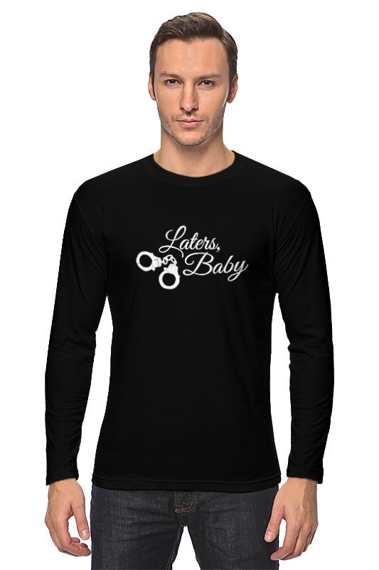 Лонгслив Printio Laters, baby (50 оттенков серого) футболка для беременных printio keep calm until laters baby 50 оттенков серого