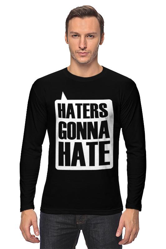 Лонгслив Printio Haters gonna hate