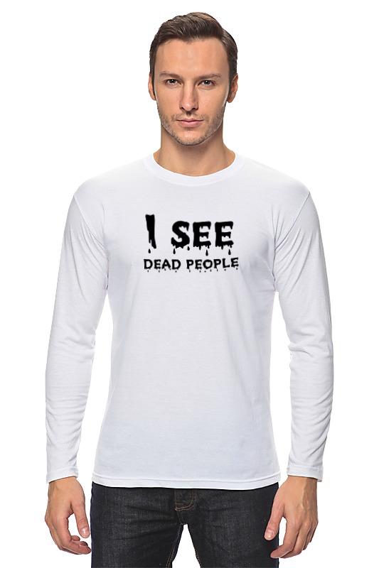 Лонгслив Printio I see dead people