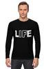 """Лонгслив """"LIFE - Жизнь"""" - life, жизнь"""
