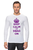 "Лонгслив ""Keep calm"" - swag, keep calm"