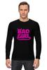 "Лонгслив ""Bad girl (Плохая девченка)"" - bad, girl, bad girl, плохая девочка"