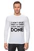 """Лонгслив """"I don`t stop"""" - фраза, философия, мотивация, цитата, dont stop"""